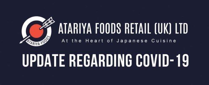 Atariya Foods Retail UK LTD Covid-19 Update